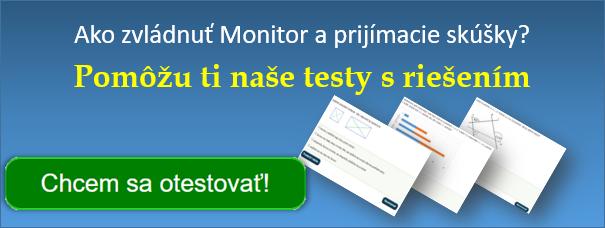 Príprava na Monitor - testy s riešením